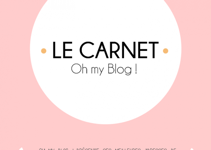 La Carnet Oh My Blog